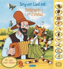 Sing ein Lied mit Pettersson und Findus - Sven Nordqvist