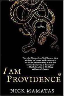 I Am Providence - Nick Mamatas