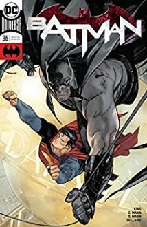 Batman (2016-) #36 - Tom King,Jordie Bellaire,Clay Mann,Seth Mann