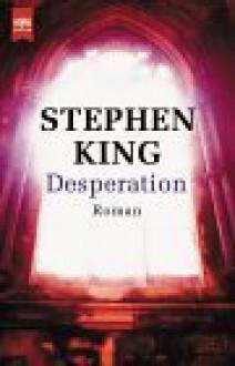 Desperation / Regulator - Joachim Körber, Richard Bachman, Stephen King