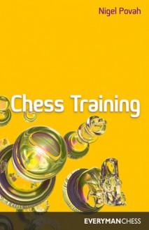 Chess Training - Nigel Povah