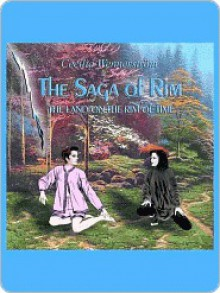 The Saga of Rim [The Land on the Rim of Time #1] - Cecilia Wennerstr