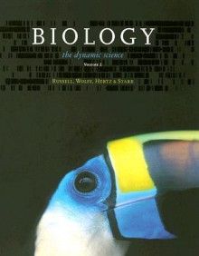 Biology: The Dynamic Science, Volume 2, Units 3, 4 & 7 - Peter J. Russell, Stephen L. Wolfe, Paul E. Hertz