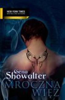 Mroczna więź - Gena Showalter