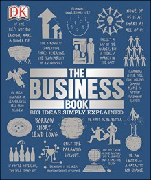 The Business Book (Big Ideas Simply Explained) - DK Publishing