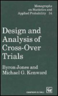 Design Analysis Cross Over Trial - Byron Jones, Michael G. Kenward