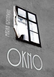 Okno - Marika Krajniewska