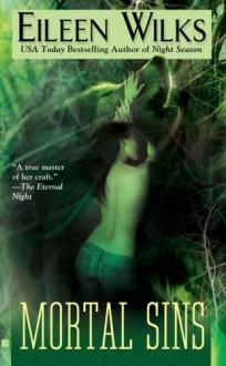 Mortal Sins (World of the Lupi, Book 5) - Eileen Wilks