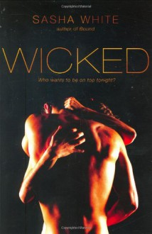 Wicked - Sasha White