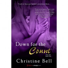 Down for the Count (Dare Me Series, #1) - Christine Bell