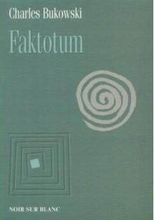 Faktotum - Bukowski Charles