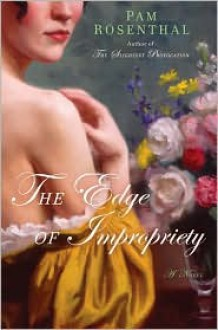 The Edge of Impropriety - Pam Rosenthal