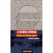 A Escrita Efémera - Rui Miguel Saramago