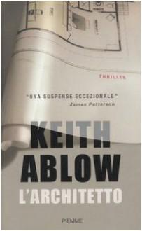 L'architetto - Keith Ablow, Francesco Saba Sardi