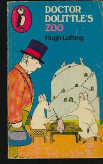 Doctor Dolittle's Zoo - Hugh Lofting