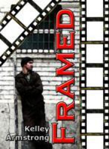 Framed (Otherworld Stories, #7.1) - Kelley Armstrong