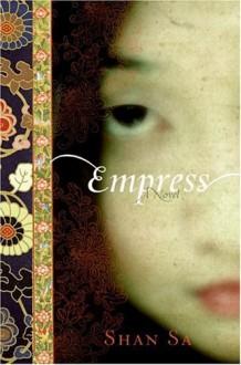 Empress: A Novel - Shan Sa