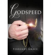 Godspeed - February Grace