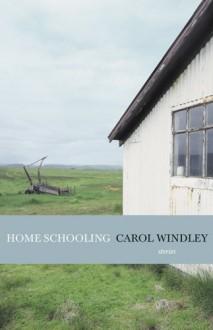 Home Schooling - Carol Windley