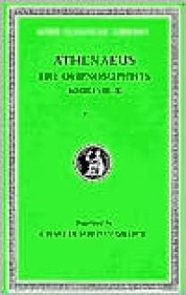 The Athenaeus - Athenaeus, CHARLES GULICK
