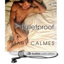 Bulletproof - Jeff Gelder,Mary Calmes