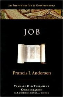 Job: An Introduction and Commentary - Francis I. Andersen