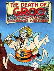 The Death of Groo the Wanderer - Sergio Aragonés, Mark Evanier