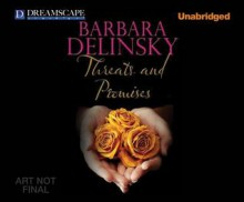 Threats and Promises - Barbara Delinsky, Coleen Marlo