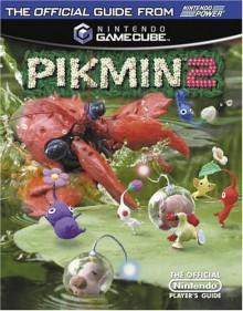 Official Nintendo Pikmin 2 Player's Guide - Nintendo Power