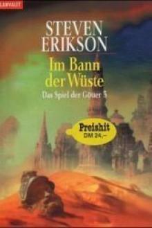 Im Bann der Wüste - Tim Straetmann,Steven Erikson