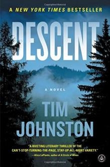 Descent: A Novel - Tim Johnston