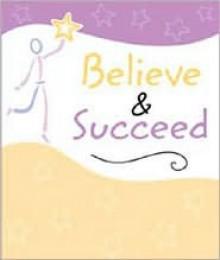 Believe & Succeed - Blue Mountain Arts
