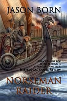 Norseman Raider - Jason Born