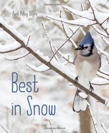Best in Snow - April Pulley Sayre
