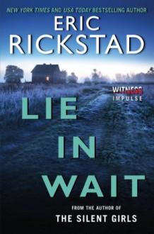 Lie In Wait - Eric Rickstad