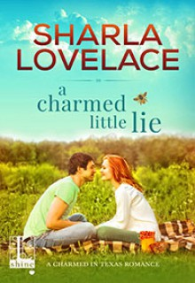 A Charmed Little Lie - Sharla Lovelace