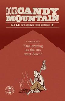 Rock Candy Mountain #1 - Kyle Starks,Kyle Starks