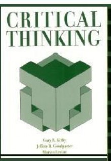 Critical Thinking (UOP Custom) - Gary R. Kirby, Marvin Levine, Jeffery R. Goodpaster