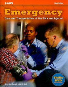 Emergency Care and Transportation of the Sick and Injured [With DVD] (AAOS) - Benjamin Gulli, Les Chatelain, Chris Stratford, Andrew Pollak