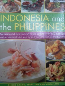 Classic Recipes, Tastes and Traditions of Indonesia and the Philippines - Ghillie Basan, Terry Tan, Vilma Laus