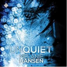 Unquiet (Resilient Love #3) - Melanie Backe-Hansen,Michael Stillman