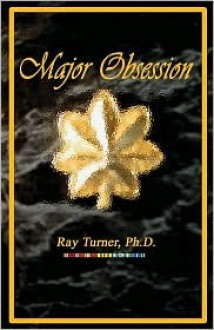Major Obsession - Ray Turner