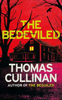 The Bedeviled - Thomas Cullinan