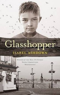 Glasshopper - Isabel Ashdown