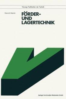 Forder- Und Lagertechnik - Heinrich Martin