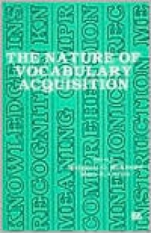 The Nature of Vocabulary Acquisition - McKeown