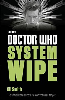 Doctor Who: System Wipe - Oli Smith