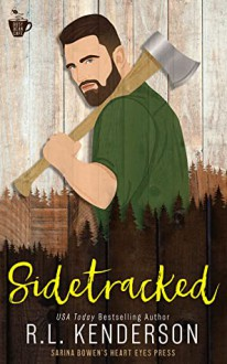 Sidetracked (Busy Bean) - R.L. Kenderson