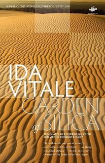 Garden of Silica - Ida Vitale