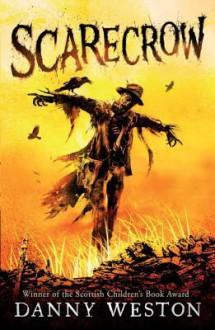 Scarecrow - Danny J. Weston